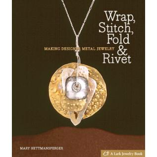 Wrap, Stitch, Fold & Rivet