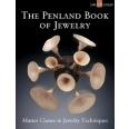 The Penland Book of Jewelry Making by Marthe Le Van