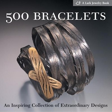 500 Bracelets by Lark Books
