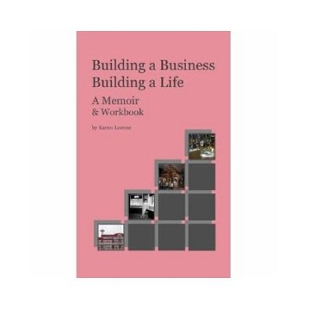 Building a Business, Building a Life by Karen Lorene