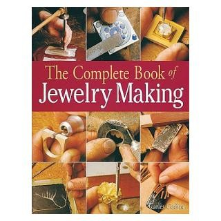 The Complete Book of Jewelry Making By Carles Codina