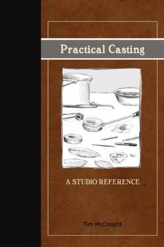 Practical Casting  By Tim McCreight